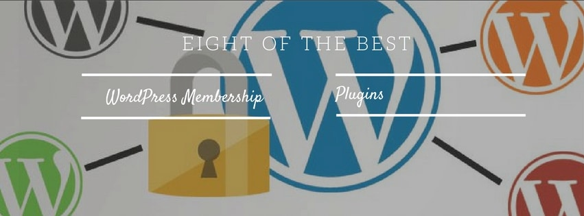 Eight of the Best WordPress Membership Plugins