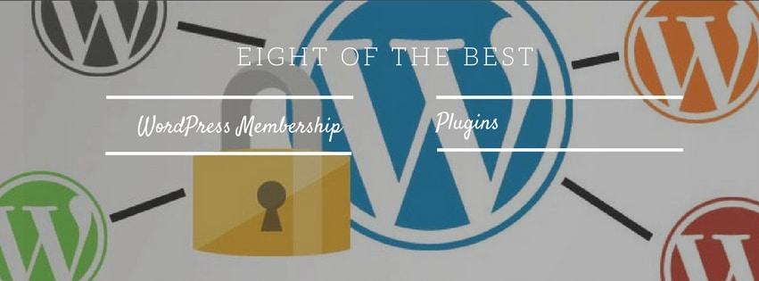 Eight of the Best WordPress Membership Plugins