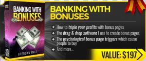 Banking with Bonuses