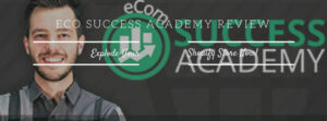 eCom Success Academy Review- Featured