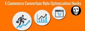E-Omeerce Convertion Rate Optimization Hacks