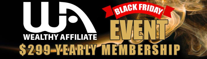 This is an Internet Marketing Black Friday Deals Showing Wealthy Affiliate Black Friday Deal