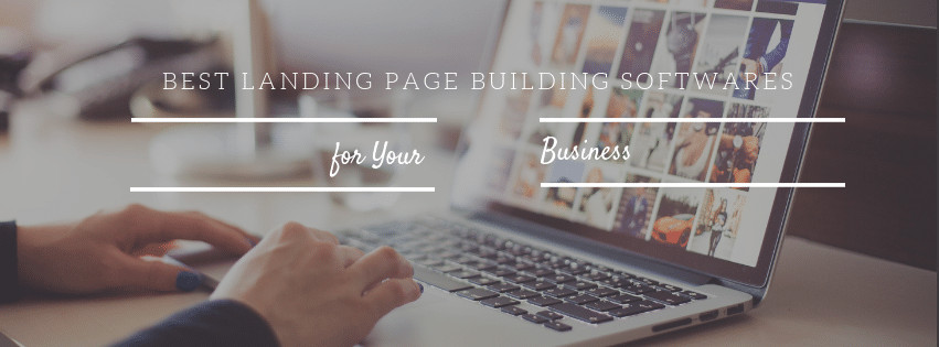 Best Landing Page Builing Softwares