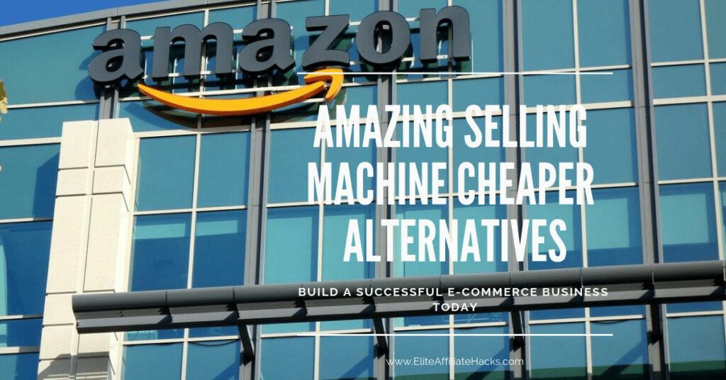 Amazing elling Machine Cheaper Alternatives