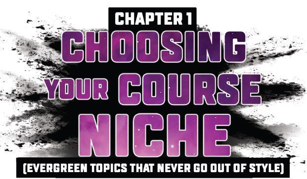 Choosing a Niche Inside Digital Course Secrets