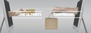 Builderall vs ClickFunnels - the Ultimate Comparison