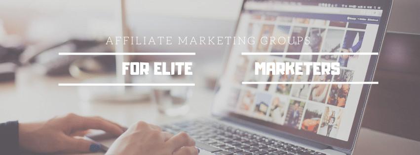 Best Affiliate Marketing Facebook Groups